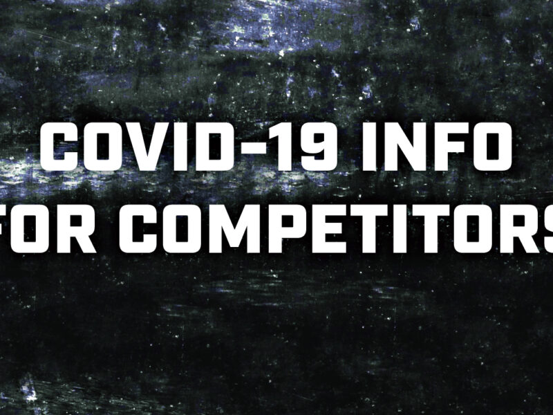 COVID-19 INFO FOR COMPETITORS (updated September 4)